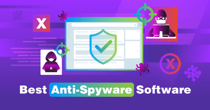 8 Best Anti-Spyware Tools (100% Tested) for 2019