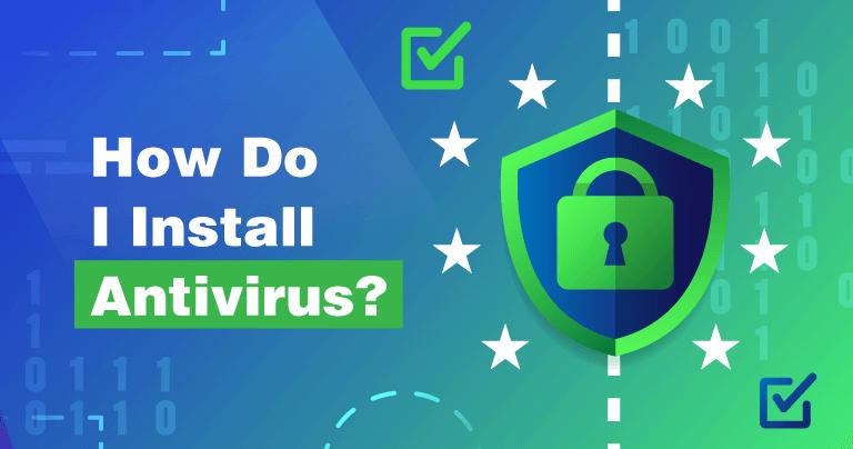 Cómo instalar un antivirus en un dispositivo Windows...