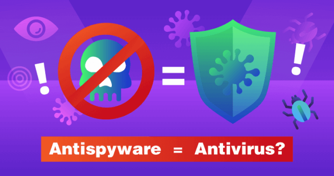 Are Antispyware and Antivirus The Same?
