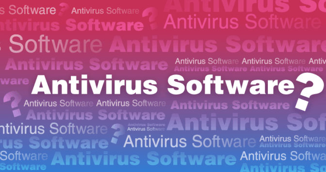 Which Antivirus Software Should I Use? Best for All Devices