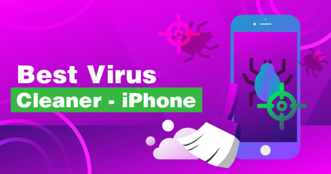 Top 5 Tried and Tested iPhone Antivirus Programs - Update 2019