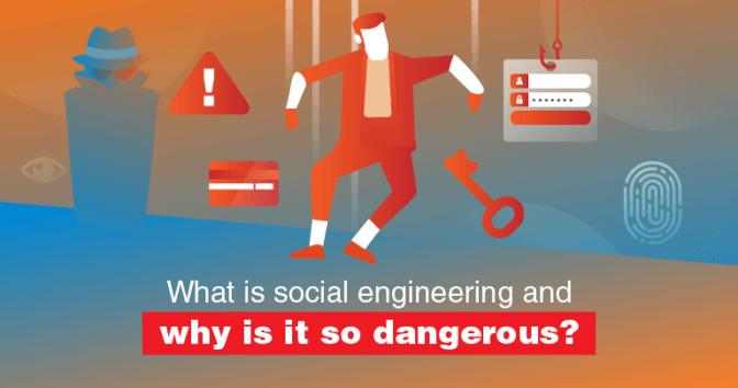 Was ist Social Engineering und Warum ist es 2019 so Gefährlich?