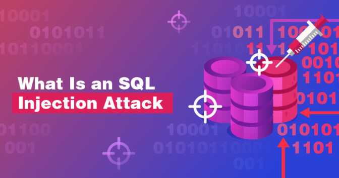 What is an SQL Injection Attack? And How to Prevent It in 2019