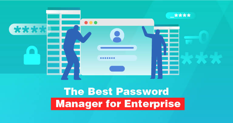 The 5 Best Password Managers for Business in 2021