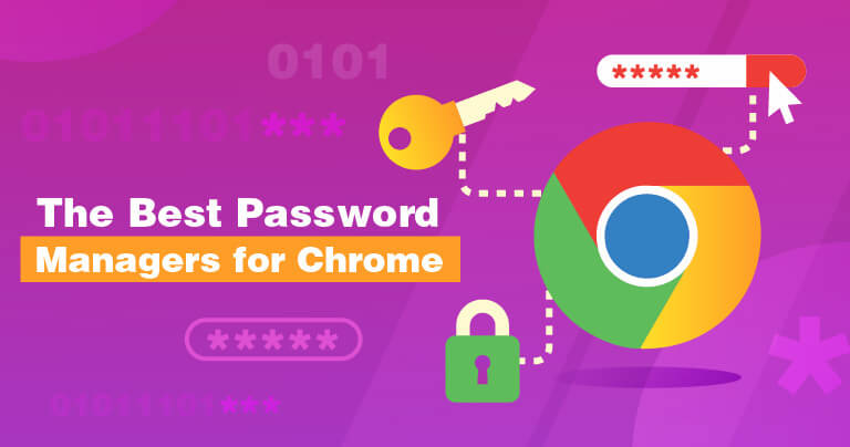 10 Best Password Managers for Chrome in 2021 (with Coupons)