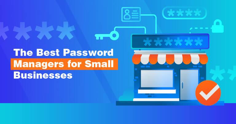 Den Bedste Password Manager til Små Virksomheder