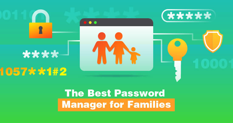 The Best Password Manager for Families 2020